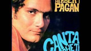 Herbert Pagani Canta che ti passa la paura  Pagani De Vita 1967