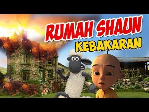 rumah-shaun-the-sheep-kebakaran-,-upin-ipin-sedih-gta-lucu