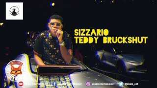 Sizzaro - Teddy Brokeshot - October 2019