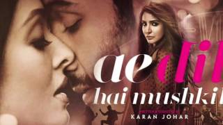 Aaj Jaane Ki Zid Na Karo | Ae Dil Hai Mushkil | Shilpa Rao | MOVIE VERSION | HD 720p