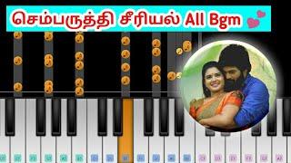 Sembaruthi Serial - All Background Bgm   Piano