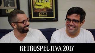 Baixar Retrospectiva da Música 2017 | Conversa de Botequim | Alta Fidelidade