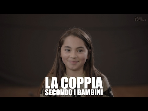 JUST LOVE - La COPPIA secondo i BAMBINI (SOCIAL EXPERIMENT)
