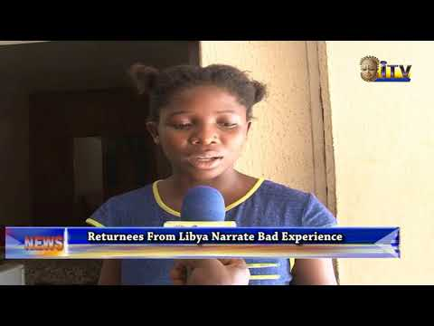 Returnees From Libya Narrate Bad Experience