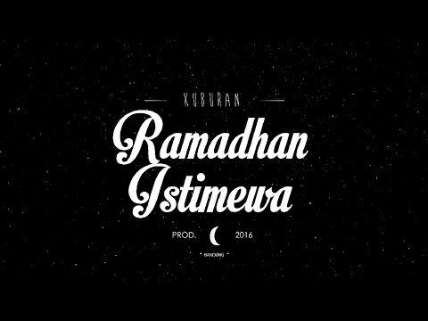 KUBURAN - RAMADHAN ISTIMEWA   Official Music Video 2016