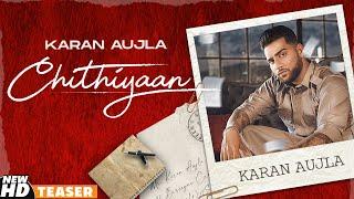 Chithiyaan (Teaser) | Karan Aujla | Desi Crew | Rupan Bal | Latest Punjabi Teasers 2020