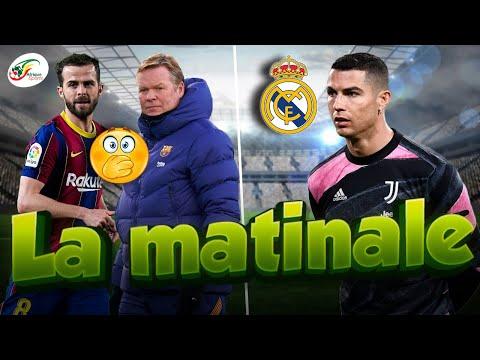 Le Real Madrid a tranché dans le dossier CR7... Pjanic lâche ses vérités à Koeman | MATINALE