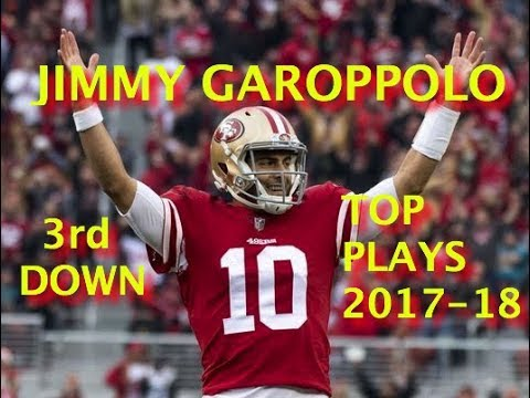 JIMMY GAROPPOLO | Best of 3rd Down Plays | 2017-2018 NFL Season