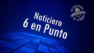 Noticiero 6 en Punto - 5 agosto 2020