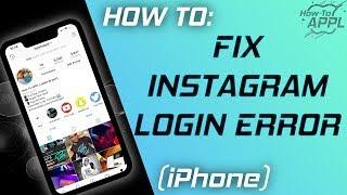 HOW TO: Fix Instagram Login Error (2019)