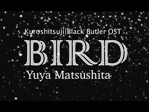 Yuya Matsushita – Bird [kanji/romaji lyrics + english translation]