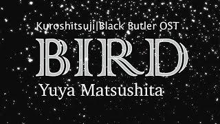 Yuya Matsushita – Bird [kanji/romaji lyrics + english translation]