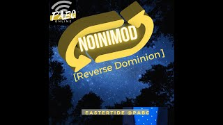 Eastertide: Reverse Dominion (Noinimod) 4.11.2021