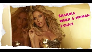 Shakira - When a woman, Lyrics (original audio).