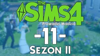 The SimS 4 Sezon II #11 - Madzia w świecie gwiazd