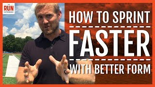 How To Sprint Faster With Better Form