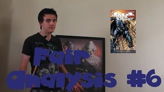 Fair Analysis Episode 6 : Batman The Dark Knight Vol 1 Night Terrors