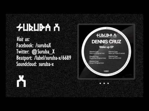 Download Dennis Cruz - Plug & Play (Original Mix). SURUBAX032