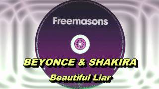 Beyoncé & Shakira - Beautiful Liar (Freemasons Extended Club Mix) HD Full Mix