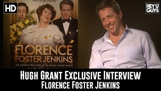 Hugh Grant Exclusive Interview Florence Foster Jenkins