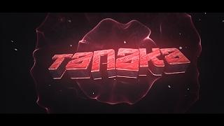 Intro ''Tanaka'' (100 Likes?!)