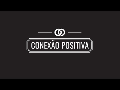 Convite Conexão Positiva