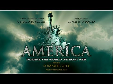 Dinesh D'Souza's 'America Imagine a World Without Her'