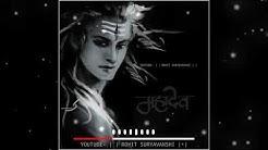 Shiv Shambhu Cha Avtar Deva Tuch Malhar🙏 | New Whatsapp Status Video | DJ Remix | Rohit Suryavanshi