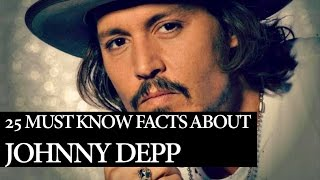 Johnny Depp Facts: 25 Things You Need To Know About Depp