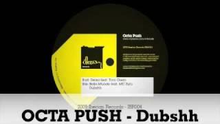 Octa Push - Dubshh - IBR004