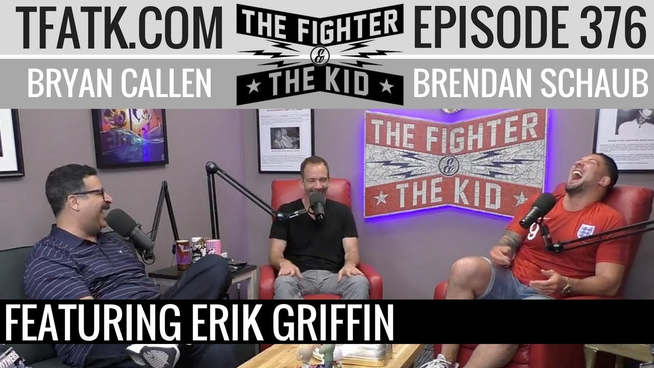 the-fighter-and-the-kid-episode-376-erik-griffin