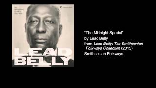 "Lead Belly - ""The Midnight Special"""