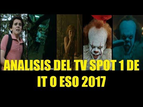 Analisis del TV SPOT 1 de IT o ESO 2017  Cuadro a Cuadro, Referencias y Curiosidades