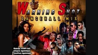 ▶️NOVEMBER 2018 DJ GAT WARNING SHOT  DANCEHALL MIX RAW FT ALKALINE/VYBZ KARTEL/MAVADO/AIDONIA🇯🇲▶️ - Stafaband