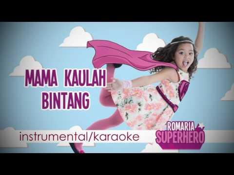 OST Bintang di Hatiku   Romaria Mama Kaulah Bintang   instrumental