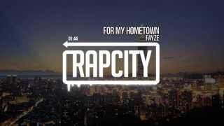 Fayze - For My Hometown (Prod. By Jay.M Beats)