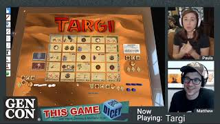 This Game Gets Dicey Plays Targi! | Gen Con Online 2020