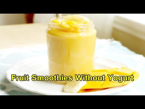 Fruit Smoothies Without Yogurt