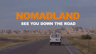 NOMADLAND | See You Down The Road | Half Hour Broadcast Special