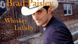 Brad Paisley feat. Alison Krauss - Whiskey Lullaby (full HQ w/ LYRICS) official single