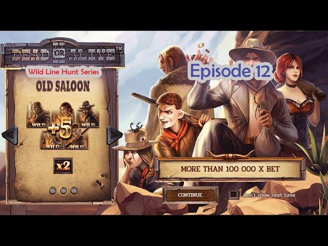 Dead or Alive II Wild Line Hunt Series - Episode 12