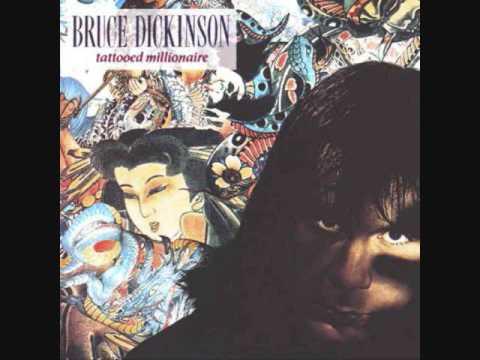 Bruce Dickinson - Tattoed Millionare