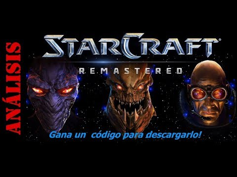 StarCraft Remastered Analisis (Un juego legendario modernizado)