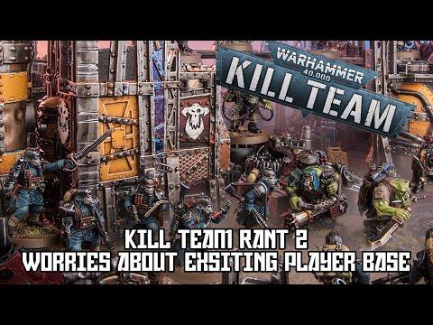 Kill Team 2021 rant 2