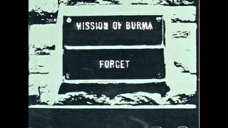 Watch Mission Of Burma Forget video