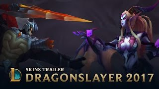 Rise of the Dragons | Dragonslayer 2017 Skins Trailer - League of Legends