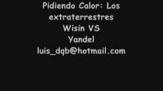 Pidiendo calor - Wisin vs Yandel