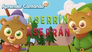 Asserrín Asserrán - Canciones Infantiles de Aprender Cantando