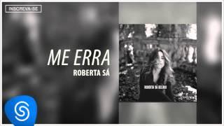 Roberta Sá - Me Erra (Álbum Delírio) [Áudio Oficial]