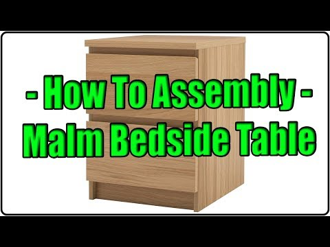 How to Assembly - Malm bedside table